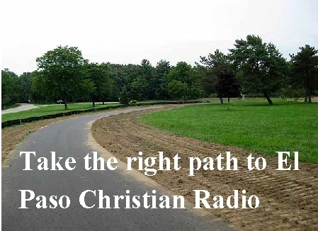 Take Road Right El Paso Christian Radio